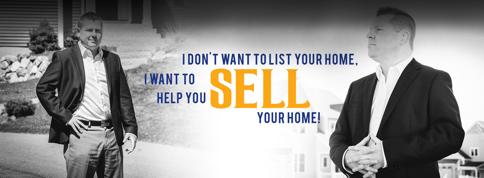 I Want to Help YOU Sell Your Home!