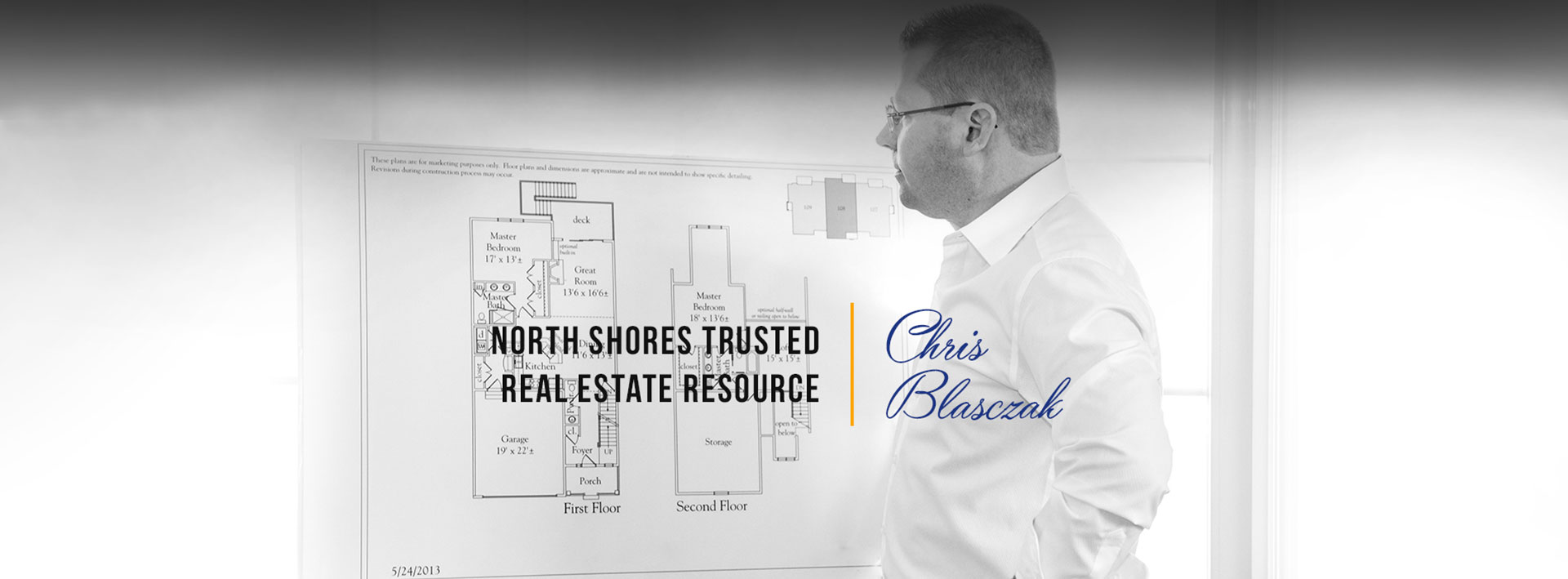Chris Blasczak North Shores Trusted Realestate Resource
